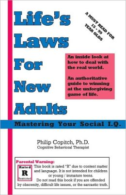 Life's Laws For New Adults: Mastering Your Social I.Q.