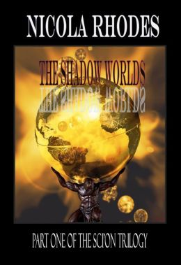 The Shadow Worlds (The SCI'ON Trilogy #1)