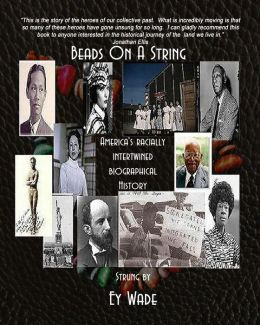 Beads on a String-America's Racially Intertwined Biographical History