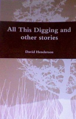 All This Digging and other Stories