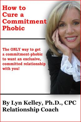 How to Cure a Committment Phobic