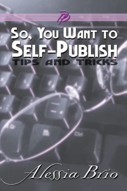 So, You Want to Self-Publish