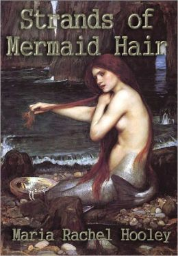 Strands of Mermaid Hair