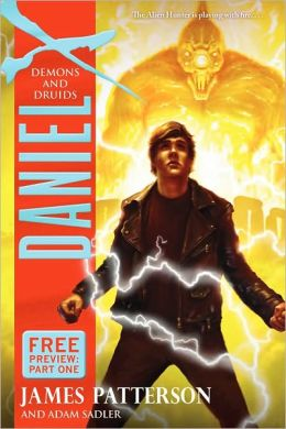 Demons and Druids Free Preview: Part One (Daniel X Series #3)