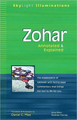 Zohar: Annotated and Explained (Skylight Illuminations)
