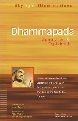 Dhammapada: Annotated and Explained