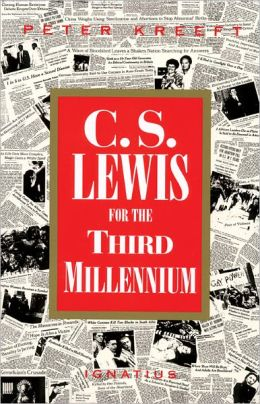 C. S. Lewis for the Third Millenium: Six Essays on The Abolition of Man