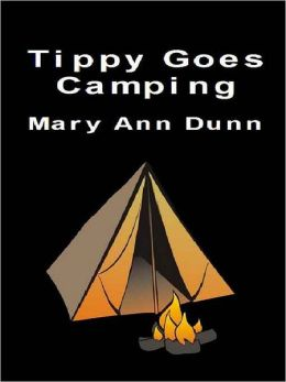 Tippy Goes Camping
