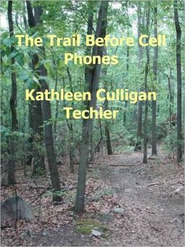 The Trail Before Cell Phones