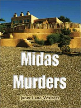 Midas Murders [Book 3 of the Katherine Miller Mysteries]