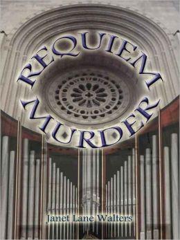 Requiem Murder [Book 2 of the Katherine Miller Mysteries]