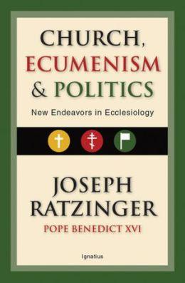 Church, Ecumenism, and Politics