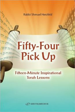 Fifty-Four Pick Up: Fifteen Minute Inspirational Torah Lesson