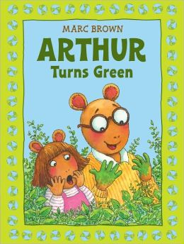 Arthur Turns Green (Arthur Adventures Series)