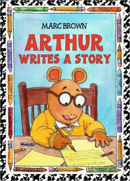 Arthur Writes a Story (Arthur Adventures Series)
