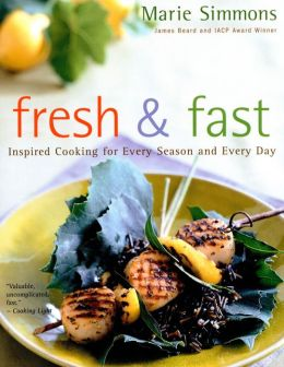 Fresh & Fast: Inspired Cooking for Every Season and Every Day (PagePerfect NOOK Book)