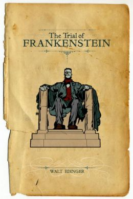 The Trial of Frankenstein