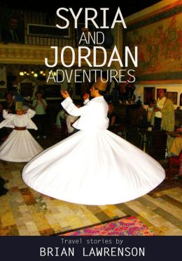 Syria and Jordan Adventures