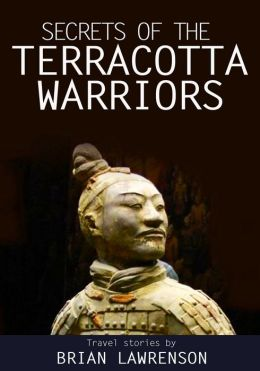 The Secrets of the Terracotta Warriors