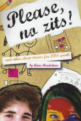 Please, No Zits! & Other Short Stories for LDS Youth