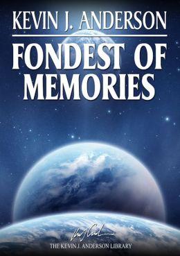 Fondest of Memories