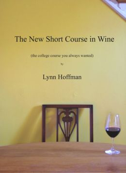 The New Short Course in Wine