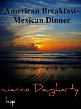 American Breakfast-Mexican Dinner