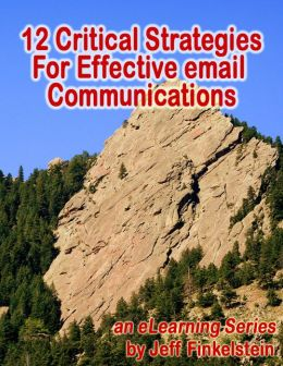 12 Critical Strategies for Effective Email Communication