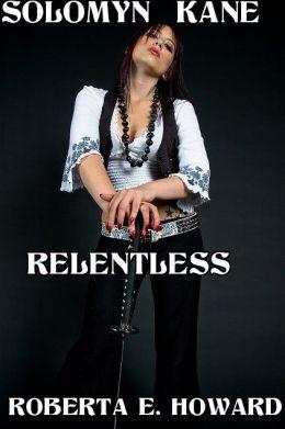 Solomyn Kane Relentless