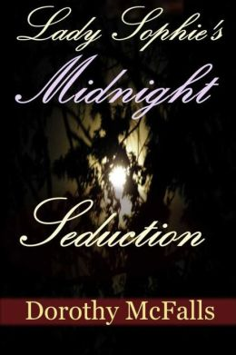 Lady Sophie's Midnight Seduction