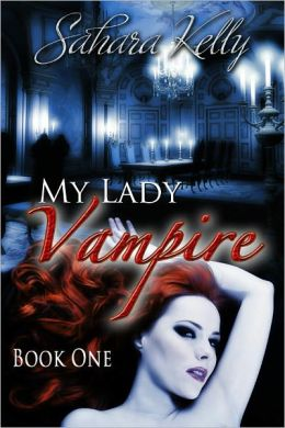 My Lady Vampire: Book One