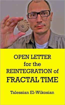 Open Letter for the Reintegration of Fractal Time
