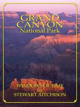 Grand Canyon National Park: Window Of Time