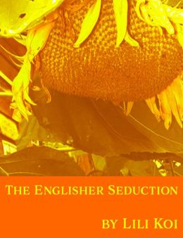 The Englisher Seduction