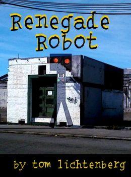 Renegade Robot