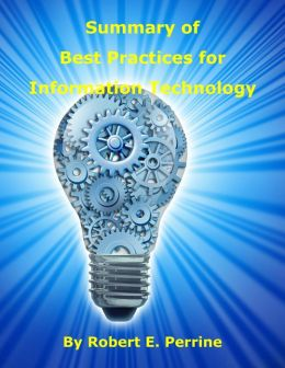 Summary of Best Practices for Information Technology