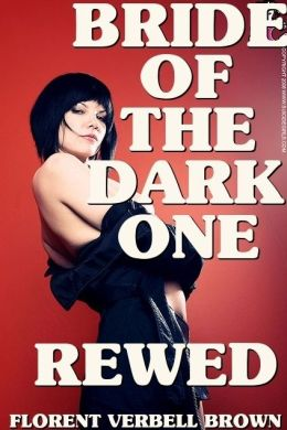 Bride of the Dark One Rewed