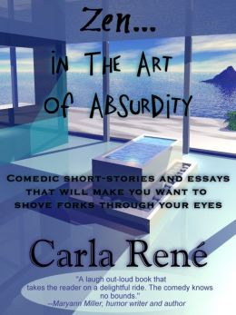 Zen In the Art of Absurdity