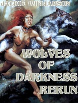 Wolves of Darkness Rerun