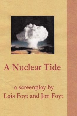 A Nuclear Tide-The Screenplay