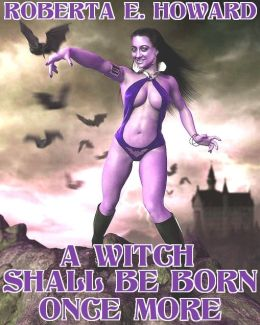 A Witch Shall Be Born Once More