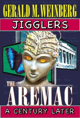 Jigglers: Aremac A Century Later