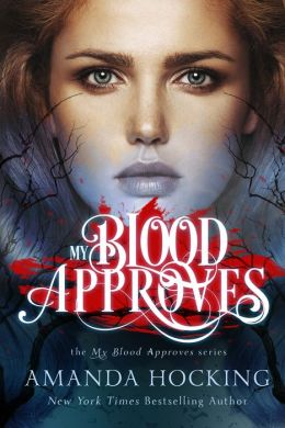 My Blood Approves (My Blood Approves Series #1)
