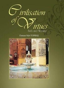 Civilization of Virtues: I