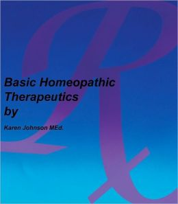 Basic Homeopathic Therapeutics