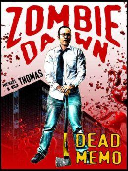 Dead Memo (Zombie Dawn Stories)