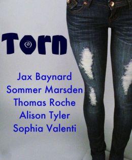 Torn: Erotica Ripped at the Seams
