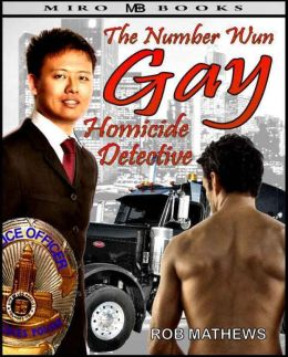 The Number Wun Gay Homicide Detective