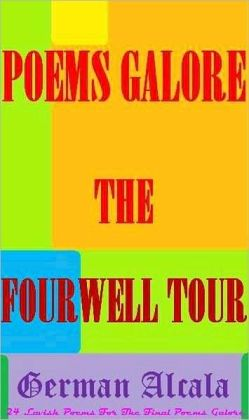 Poems Galore The Fourwell Tour
