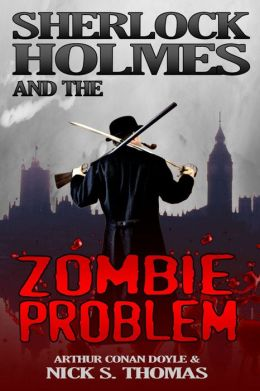 Sherlock Holmes and the Zombie Problem